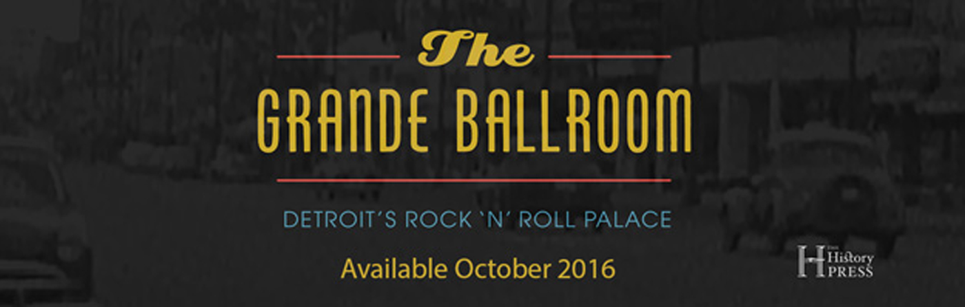 Grande Ballroom Book Includes Doug's Early Career